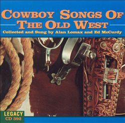 Cowboy Songs of the Old West