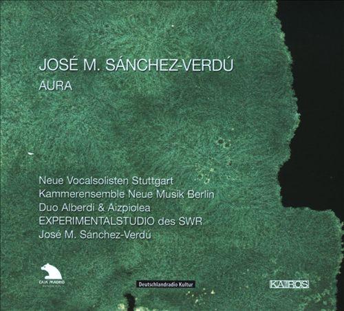 José M. Sanchez-Verdu: Aura