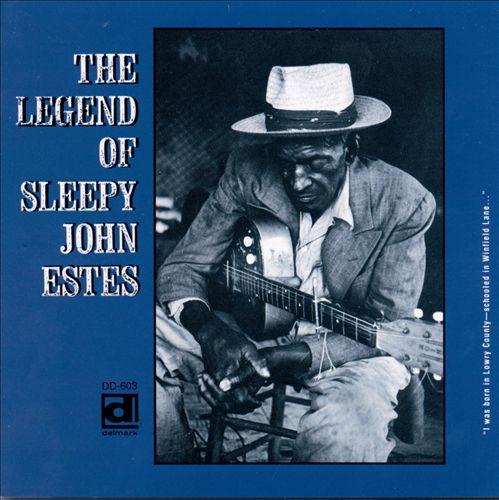 The Legend of Sleepy John Estes