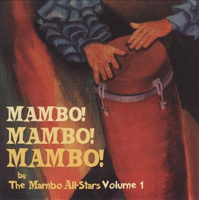 Mambo! Mambo! Mambo!, Vol. 1