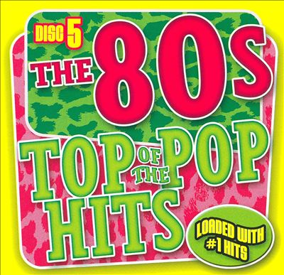 Top of the Pop Hits the 80's, Disc 5