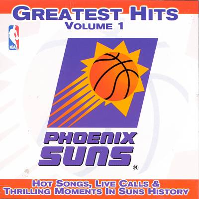 Phoenix Suns: Greatest Hits, Vol. 1