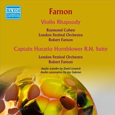 Robert Farnon: Violin Rhapsody; Captain Horatio Hornblower R.N. Suite