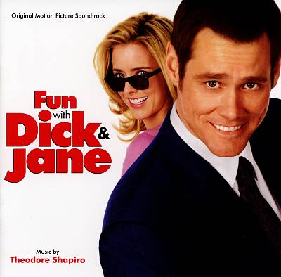 Fun with Dick & Jane [Original Motion Picture Soundtrack]