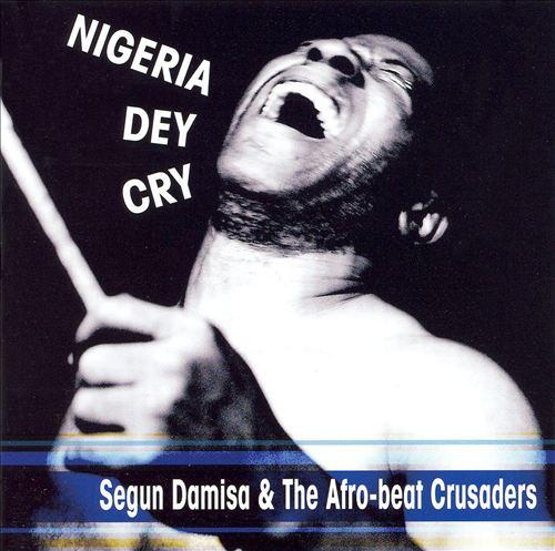 Nigeria Dey Cry
