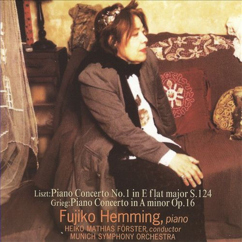 Liszt: Piano Concerto No. 1; Grieg: Piano Concerto, Op. 16