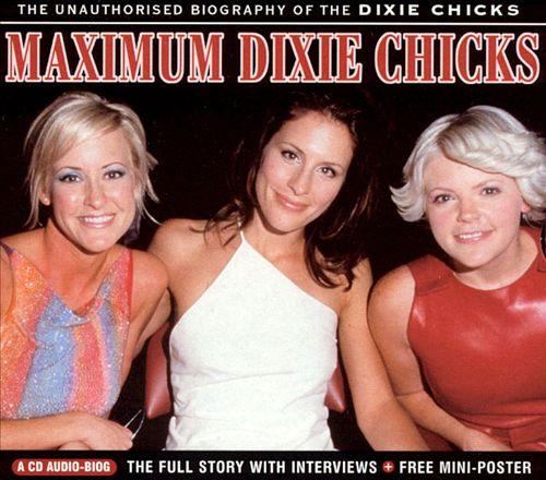 Maximum Dixie Chicks