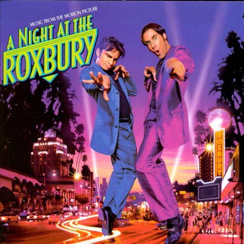 A Night at the Roxbury [Soundtrack]