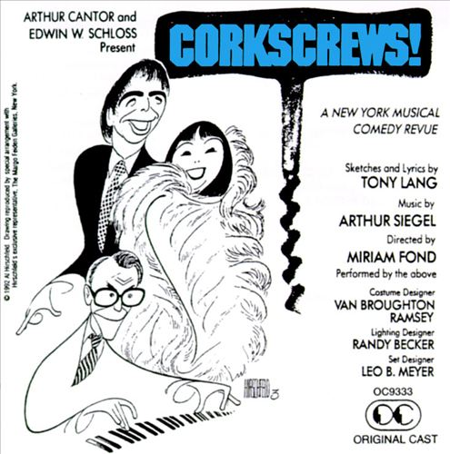 Corkscrews [Original Broadway Cast]