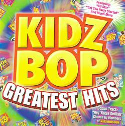 Kidz Bop Greatest Hits [2009]