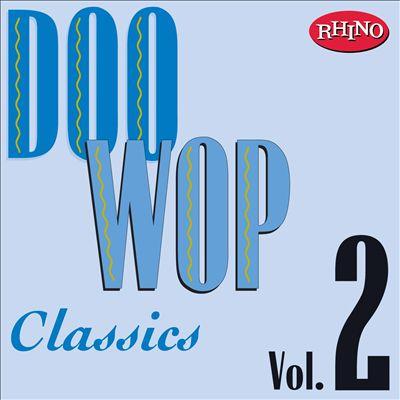 Doo Wop Classics, Vol. 2 [Rhino]