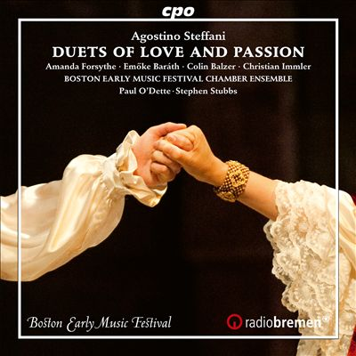 Agostino Steffani: Duets of Love and Passion