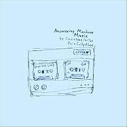 Answering Machine Music: A Brief Album in Twelve Parts