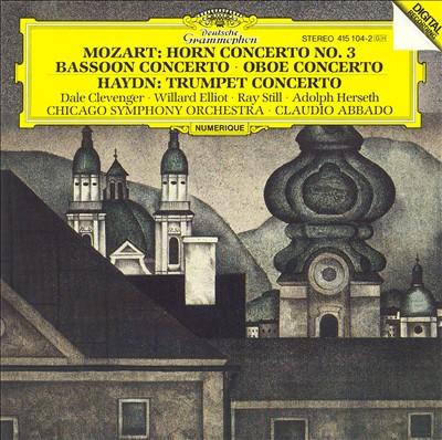 Mozart: Horn Concerto No. 3; Bassoon Concerto; Oboe Concerto; Haydn: Trumpet Concerto