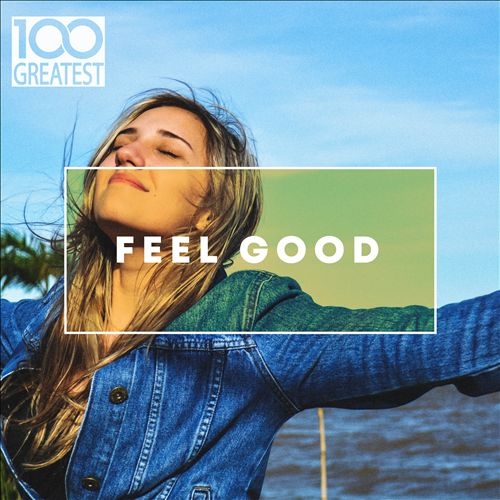 100 Greatest Feel Good