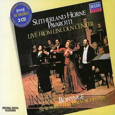 Sutherland, Horne, Pavarotti: Live From Lincoln Center