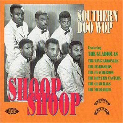 Shoop Shoop: Southern Doo Wop, Vol. 1