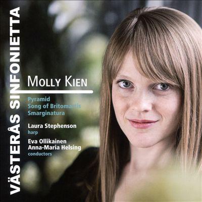 Molly Kien: Pyramid; Song of Britomartis; Smarginatura