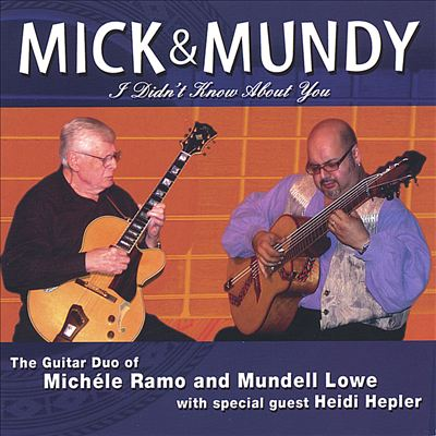 Mick & Mundy: I Didn't Know About You