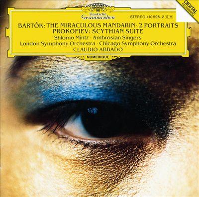 Bartók: The Miraculous Mandarin; 2 Portraits; Prokofiev: Scythian Suite
