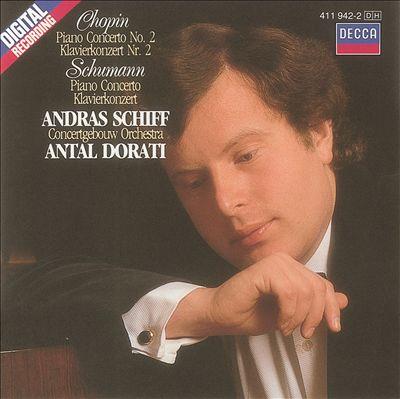 Chopin: Piano Concerto No. 2; Schumann: Piano Concerto