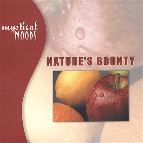 Mystical Moods: Nature's Bounty