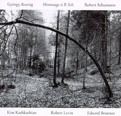 Kurtág: Neun Stücke für Viola Solo; Jelek, Op. 5; Hommage à R. Sch.; Schumann: Märchenbilder, Op. 113; Fantasiestücke, Op. 73