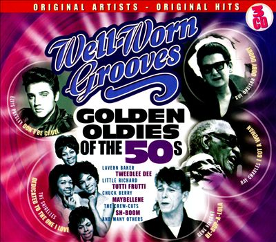 Well Worn Grooves: Golden Oldies of the 50's