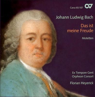 Johann Ludwig Bach: Das ist meine Freude