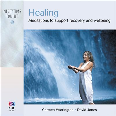 Healing: Meditations to Support Recovery & Wellbeing