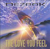 The Love You Feel [Maxi Single]