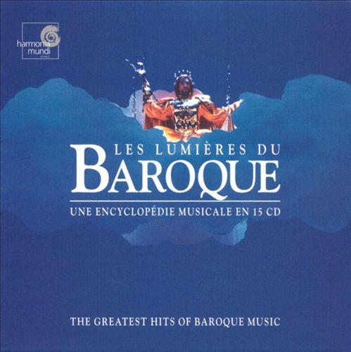 Les Lumières du Baroque: Une Encyclopédie Musicale