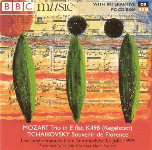 Mozart: Kegelstatt Trio; Tchaikovsky: Souvenir de Florence