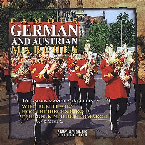 Famous German and Austrian Marches