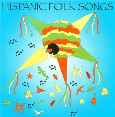 Hispanic Folk Songs