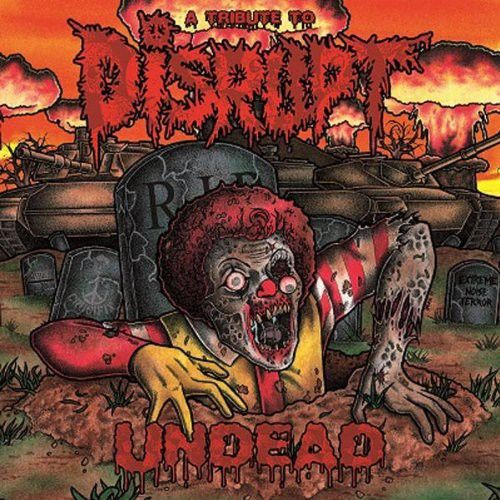 Undead: A Tribute to Disrupt
