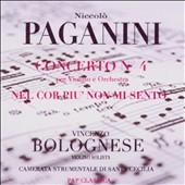 Niccolò Paganini: Concerto No. 4; Nel Cor piu' non mi Sento